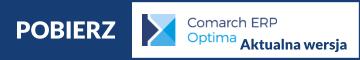 Pobieranie aktualnej wersji COMARCH ERP OPTIMA